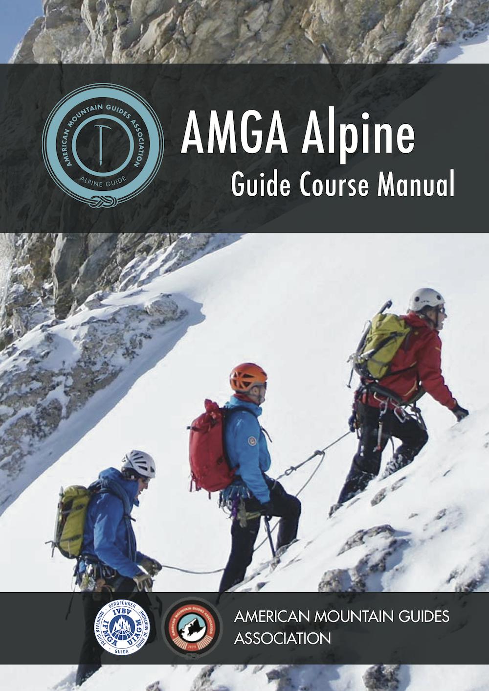 amga alpine guide course manual amga amga rh amga com American Medical Association Group amga mountain guide manual