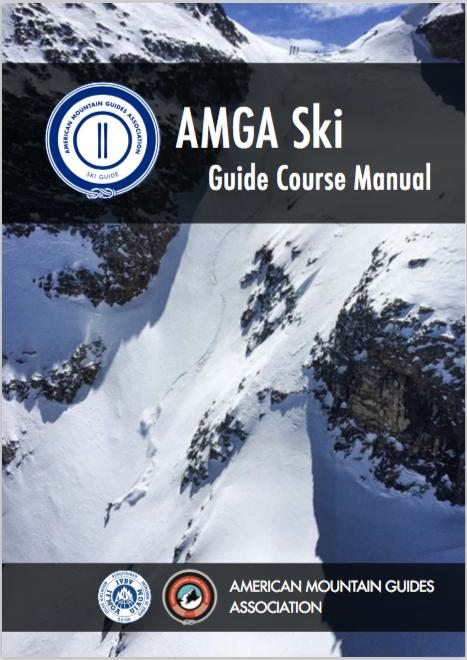 amga ski guide course manual amga amga rh amga com Amga TV From Glendale American Mountain Guides Association